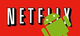 Sådan ser du Netflix på din Android smartphone eller tablet